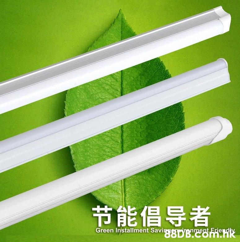 节能倡导者 Green Installment SavirggB ment Friendy HAR  Green,Ceiling,Font,Line