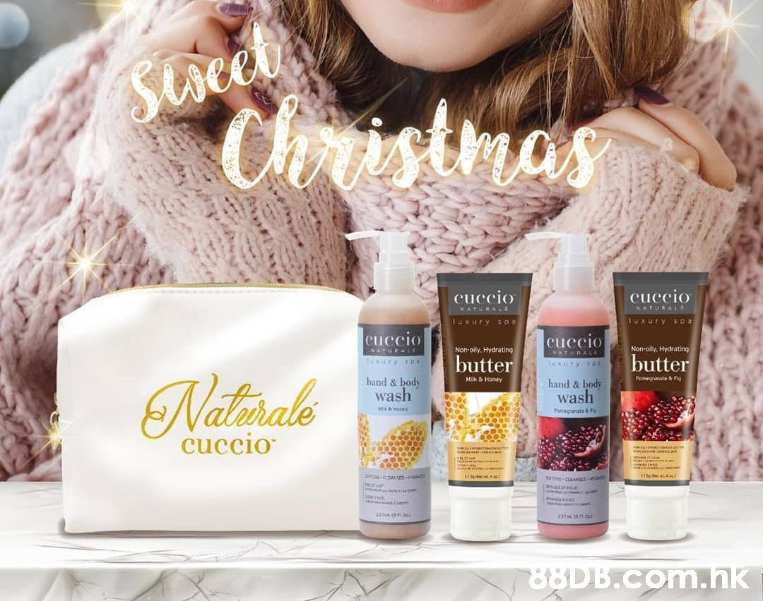 Stveet y Christmas cuccio cuccio NATURAL.e NATURALE Tuxury SOD Tuxury 5na cuccio cuccio ATURAL Non-olly, Hydrating Non-oily. Hydrating NATURALE butter butter Natirale hund & body wash Pomegranate Fig Milk & Honey hand & body wash PamaganateF cuccio .hk  Product,Face,Skin,Beauty,Head