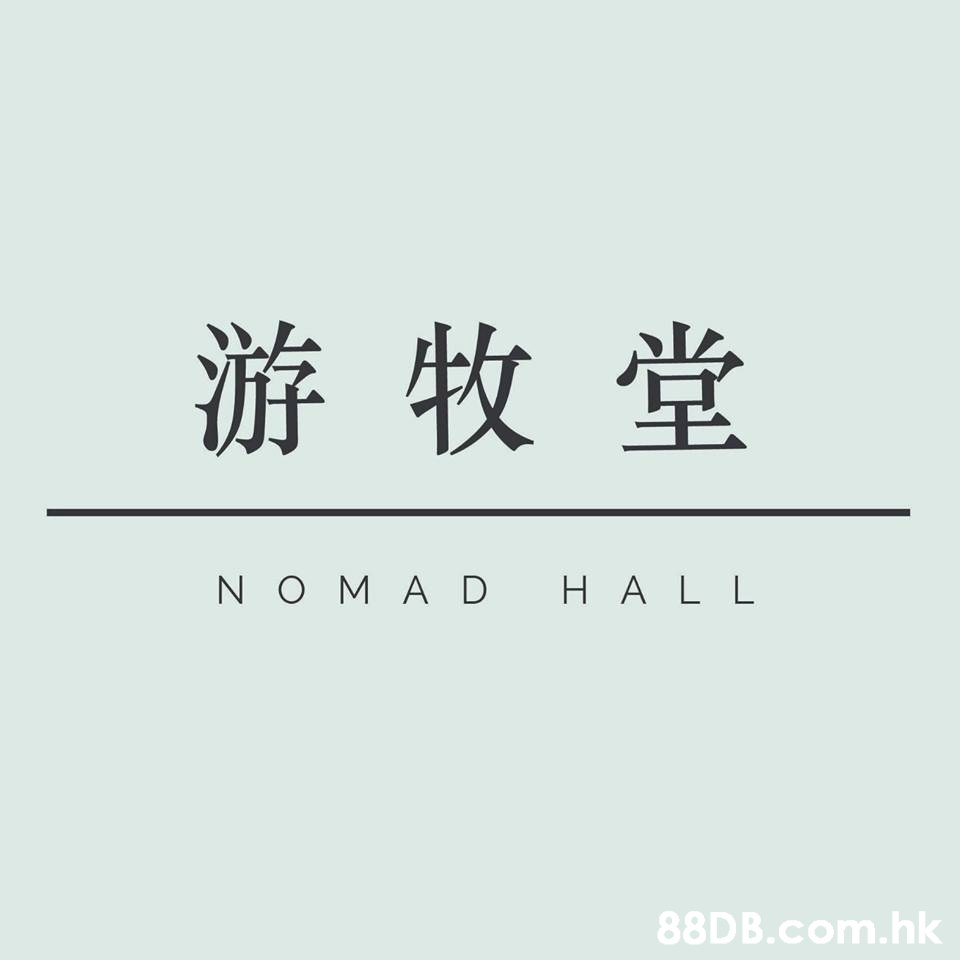 游牧堂 HAL L NO MA D .hk  Text,Font,Line,Logo,