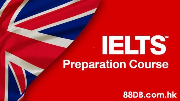 IELTS Preparation Course .hk  Flag,Font,Veterans day,Logo,Brand