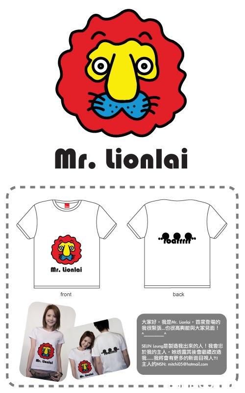 Mr. Lionlai Mr. lionlai front back 大家好,我是M, Lionlai ,首度登場的 我很紧張.也很高興能與大家見面! SEUIN Loung是製造我出來的人!我會忠 於我的主人,她透露其後會繼續改進 我我將會有更多的新面目視人?! EABIMSN: mitchi05@hotmail.com Mr. ipalal .Selal  Red,Cartoon,Icon,
