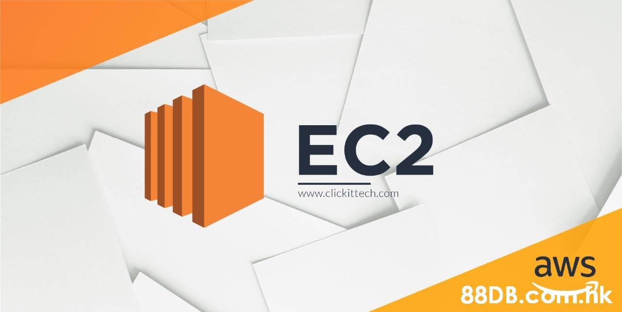 EC2 www.clickittech.com aws .Rk  Orange,Logo,
