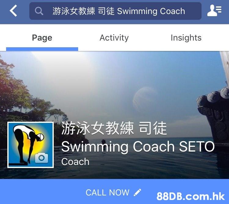 游泳女教練司徒 Swimming Coach Activity Insights Page 游泳女教練司徒 Swimming Coach SETO Coach CALL NOW .hk  Sky,Font,Technology,Screenshot,Electronic device