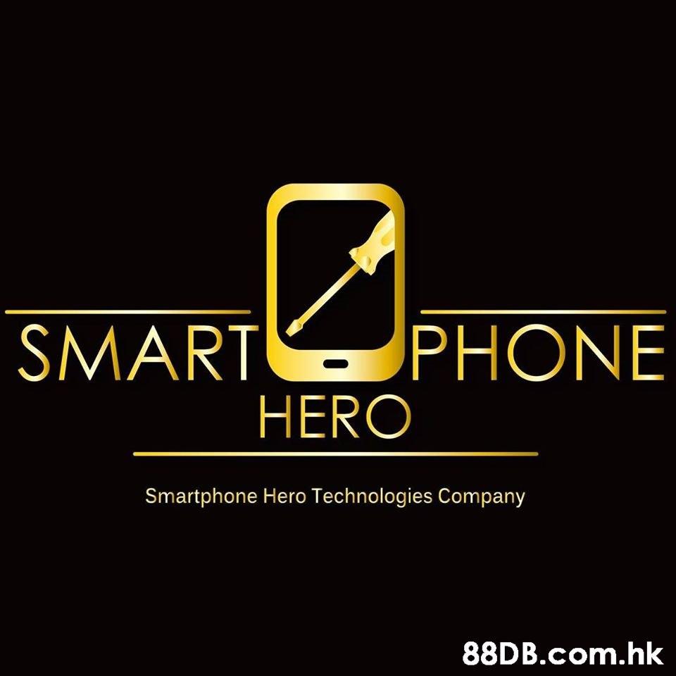 SMART PHONE HERO Smartphone Hero Technologies Company .hk  Text,Logo,Font,Brand,Line