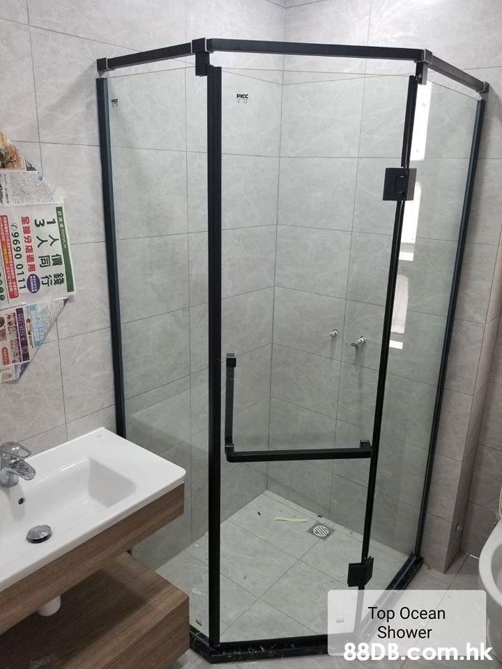 PICC Top Ocean Shower .hk 1人價錢 3人同行 09690 0111  Shower,Shower door,Bathroom,Plumbing fixture,Glass